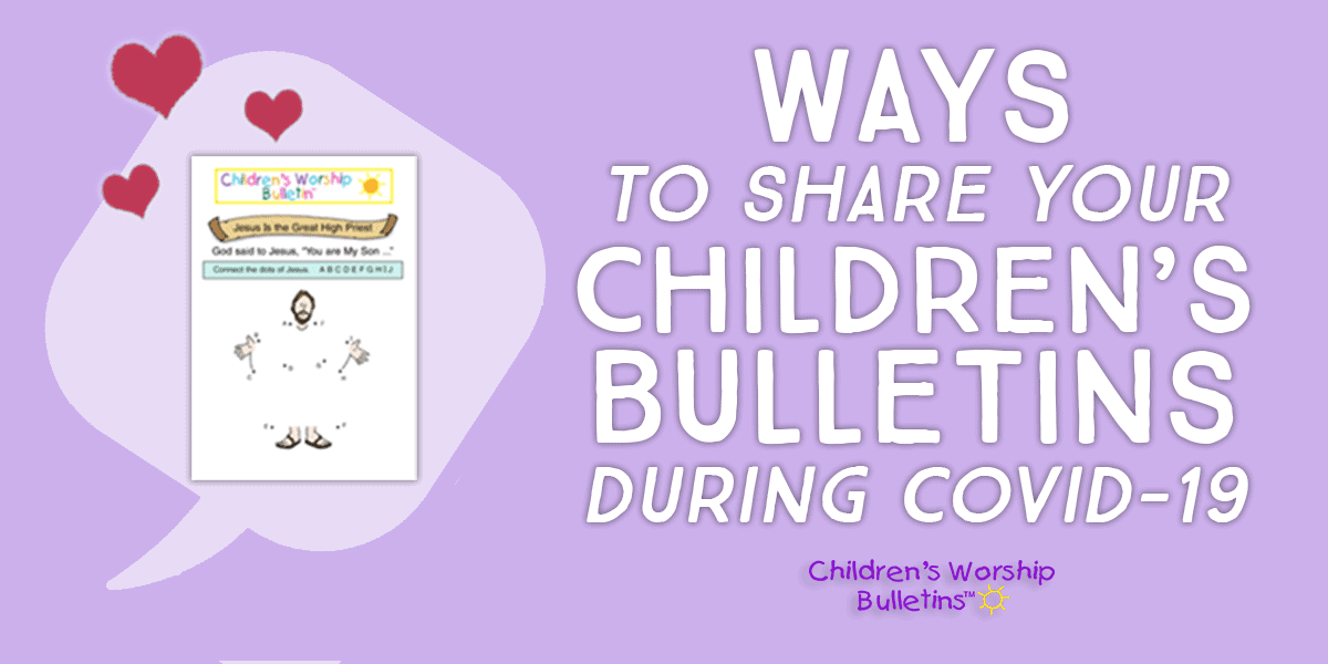 Children's Bulletin surrounded by hearts
