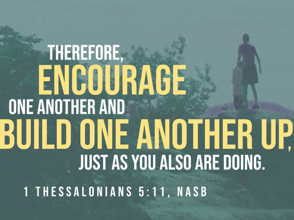 Encourage One Another Bible Verse