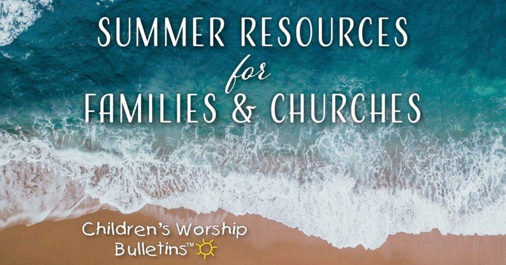 Summer Resources For Your Childrens Ministry